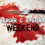 <h6>Murder & Mystery Weekend</h6>